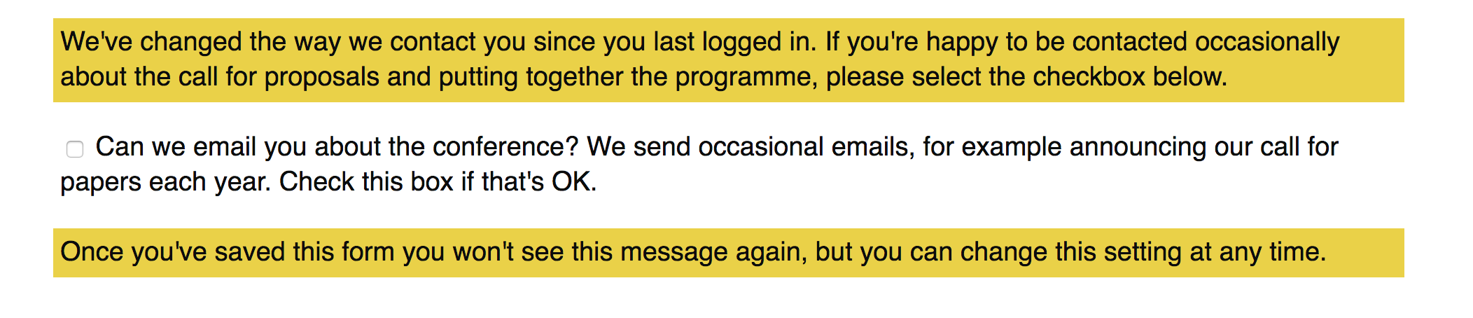 "Checkbox with label text ""Can we email you about the conference? We send occasional emails, for example announcing our call for papers each year. Check this box if that's OK"""